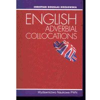 Słowniki, encyklopedie, English Adverbial Collocations (opr. miękka)