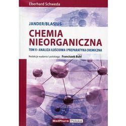 Chemia nieorganiczna tom 2 Analiza ilościowa i preparatyka chemiczna Jander/Blasius (opr. miękka)