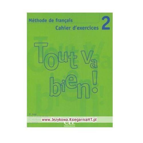 Książki do nauki języka, Tout va bien 2 ćwiczenia +CD (opr. miękka)