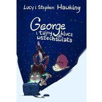 Literatura młodzieżowa, George i tajny klucz do wszechświata - hawking lucy, hawking stephen (opr. twarda)
