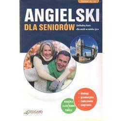 Angielski Dla Seniorów. Poziom A1-A2 (Książka + 3 Audio Cd) (opr. miękka)