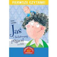 Książki dla młodzieży, Jaś i zaczarowany przyjaciel. Pierwsze czytanki (opr. broszurowa)