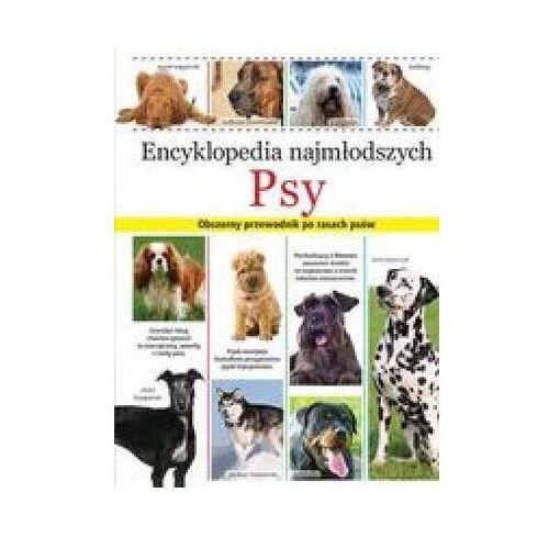 Książki dla dzieci, Encyklopedia najmłodszych Psy. (opr. twarda)
