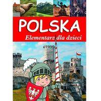 Książki dla dzieci, Polska Elementarz dla dzieci - Wysyłka od 3,99 - porównuj ceny z wysyłką (opr. twarda)