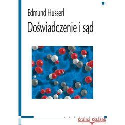 Doświadczenie i sąd - Edmund Husserl (opr. miękka)