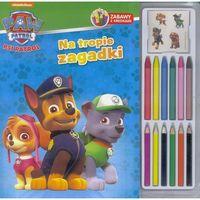 Książki dla dzieci, Psi patrol. Na tropie zaadki. Zabawy z kredkami - Praca zbiorowa (opr. broszurowa)