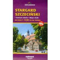Mapy i atlasy turystyczne, Stargard Szczeciński mapa 1:10 800 (opr. miękka)