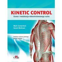 Książki o zdrowiu, medycynie i urodzie, Kinetic Control. Ocena i reedukacja niekontrolowanego ruchu (opr. broszurowa)
