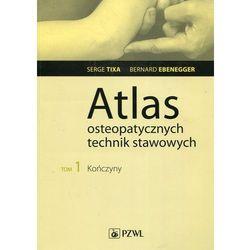 Atlas osteopatycznych technik stawowych Tom 1 Kończyny (opr. miękka)