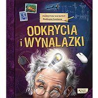 Książki dla dzieci, Pamiętnik naukowy profesora geniusza odkrycia I wynalazki (opr. twarda)