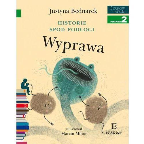 Książki dla dzieci, Historie spod podłogi. Cz.2 Wyprawa (opr. miękka)
