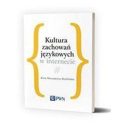 Kultura zachowań językowych w internecie. Darmowy odbiór w niemal 100 księgarniach!