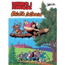 Kajko i Kokosz Szkoła latania - Christa Janusz - książka (opr. miękka)