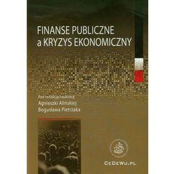 Finanse publiczne a kryzys ekonomiczny (opr. miękka)
