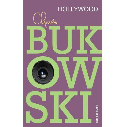 Poezja, Hollywood - Charles Bukowski (opr. miękka)