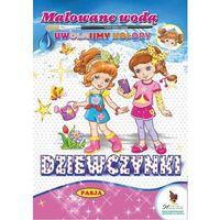 Literatura młodzieżowa, Malowane wodą - dziewczynki - mariola budek