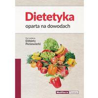 Książki medyczne, Dietetyka oparta na dowodach (opr. miękka)
