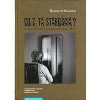 E-booki, Co z tą starością? O starości i chorobie w europejskiej literaturze i filmie