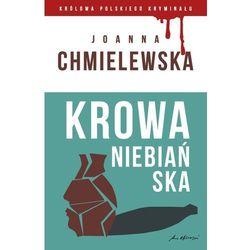 Krowa niebiańska. Kolekcja: Królowa polskiego kryminału. Część 21 Chmielewska Joanna