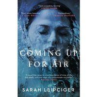 Książki do nauki języka, Coming Up for Air - Leipciger Sarah - książka (opr. miękka)