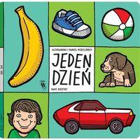 Książki dla dzieci, JEDEN DZIEŃ - ALEKSANDRA I DANIEL MIZIELIŃSCY (opr. kartonowa)