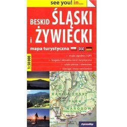 See you in...Beskid Śląski i Żywiecki 1:50 000 (opr. miękka)