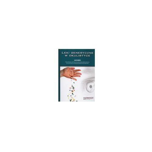 Książki medyczne, Leki generyczne w okulistyce (opr. twarda)