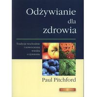 Książki kulinarne i przepisy, Odżywianie dla zdrowia (opr. broszurowa)