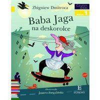 Książki dla dzieci, Baba Jaga na deskorolce Czytam sobie Poziom 1 (opr. broszurowa)
