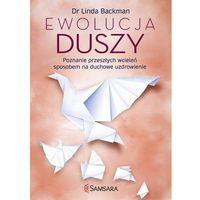 E-booki, Ewolucja duszy. Poznanie przeszłych wcieleń sposobem na duchowe uzdrowienie [E-book]