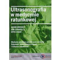 Książki medyczne, Ultrasonografia w medycynie ratunkowej (opr. twarda)