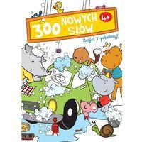 Książki dla dzieci, Znajdź i pokoloruj. 300 nowych słów 4+ (biała) (opr. broszurowa)