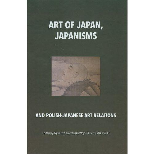 E-booki, Art of Japan Japanisms - Agnieszka Kluczewska-Wójcik, Jerzy Malinowski, Agnieszka Kluczewska-Wójcik, Jerzy Malinowski (PDF)