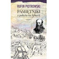 Pamiętniki z pobytu na Syberii Część 1 (opr. twarda)
