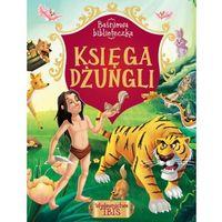 Książki dla dzieci, Baśniowa biblioteczka Księga dżungli - Praca zbiorowa (opr. broszurowa)