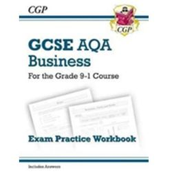 New GCSE Business AQA Exam Practice Workbook - For the Grade 9-1 Course CGP Books