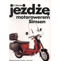 Jeżdżę motorowerem Simson (opr. broszurowa)