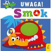 Książki dla dzieci, Uwaga smok!. Darmowy odbiór w niemal 100 księgarniach!