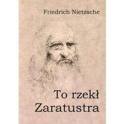 To rzekł Zaratustra (opr. miękka)