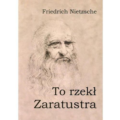 Filozofia, To rzekł Zaratustra (opr. miękka)