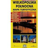 Mapy i atlasy turystyczne, Wielkopolska Północna mapa turystyczna (opr. twarda)