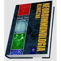 Książki medyczne, Neuroimmunologia kliniczna (opr. twarda)