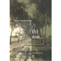 BYŁ DOM (opr. miękka)