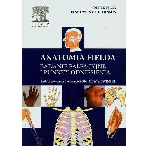 Książki medyczne, Anatomia Fielda Badanie palpacyjne i punkty odniesienia (opr. broszurowa)