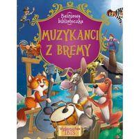 Książki dla dzieci, Baśniowa biblioteczka Muzykanci z Bremy - Praca zbiorowa (opr. broszurowa)
