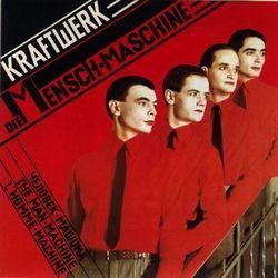 Kraftwerk - THE MAN MACHINE (2009 EDITION)