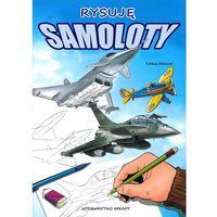 Hobby i poradniki, Rysuję samoloty + zakładka do książki GRATIS (opr. broszurowa)