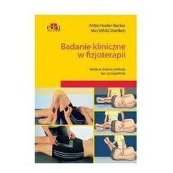 Badanie kliniczne w fizjoterapii (opr. miękka)