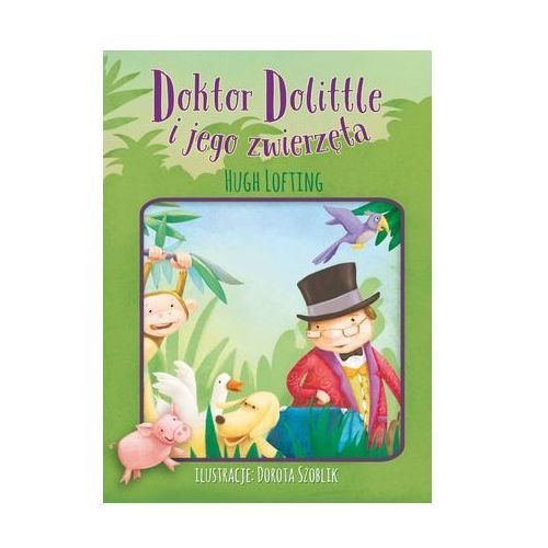 Książki dla dzieci, Doktor Dollitle i jego zwierzęta (opr. broszurowa)