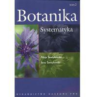 Biologia, Botanika. T. 2 Systematyka (opr. miękka)